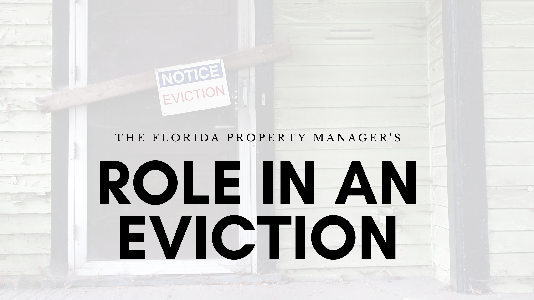 Florida property managers role in an eviction